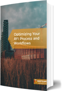 Optimizing Your RFI Process and Workflows