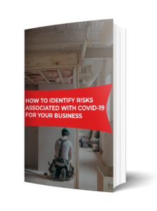 Identifying Risks Associated to COVID-19 for Your Business