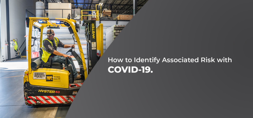 How to Identify Associated Risk with COVID-19 for Your Business