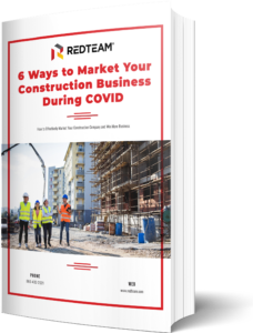 6 Ways to Market Your Construction Business During COVID