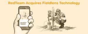 RedTeam Acquires Fieldlens' Mobile Field Management Technology