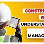 Construction Risk 101: Understanding Risk Management