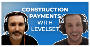 Construction payments with level set