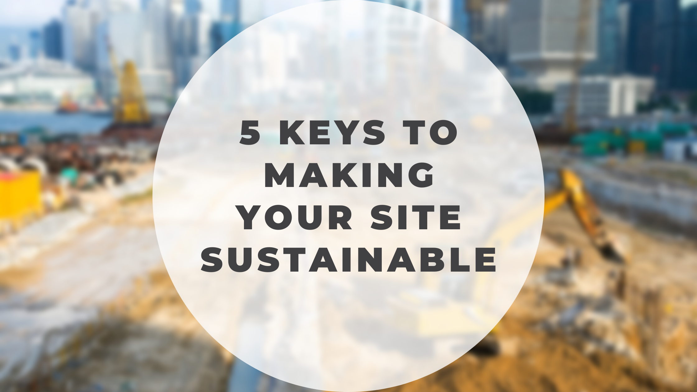 5 keys to make your site sustainable