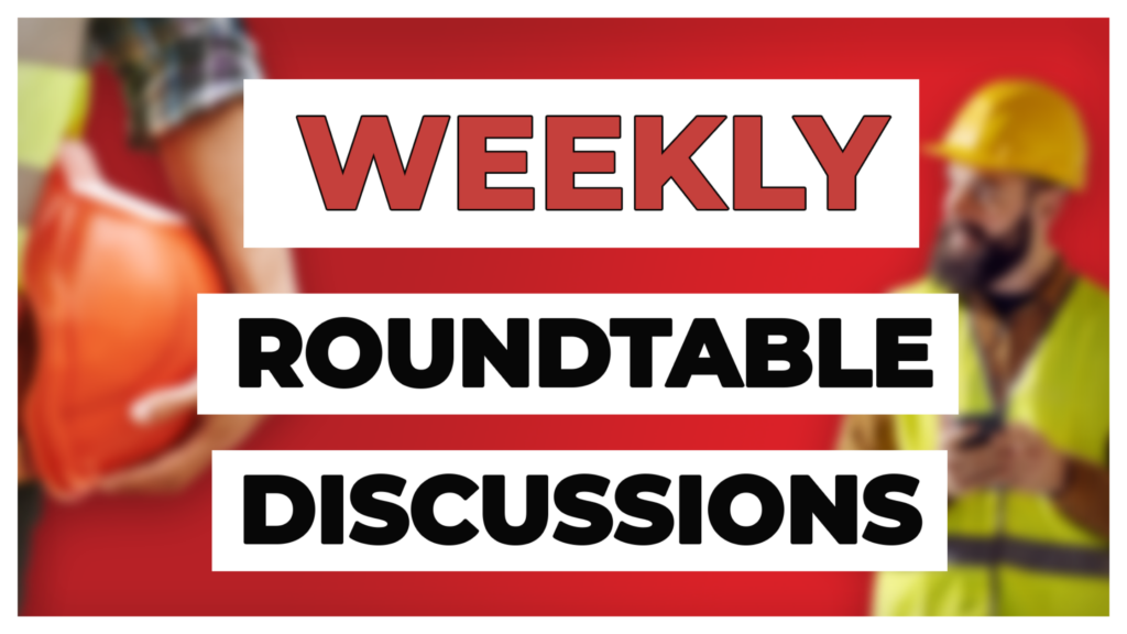 Weekly Roundtable Discussions