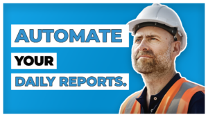 automate your daily reports - fieldlens